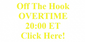 Off The Hook OVERTIME, 20:00 ET, Click Here!